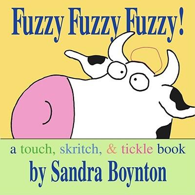 Fuzzy Fuzzy Fuzzy By Boynton, Sandra